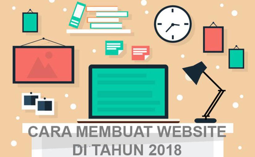 Cara Membuat Website di Tahun 2018 Untuk Pertama Kalinya